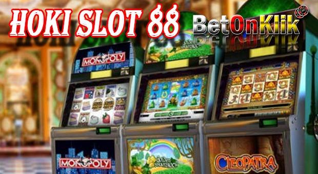 Hoki Slot 88 - Betonklik - Situs Judi Online - Slot88 ...